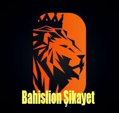 Bahislion Şikayet